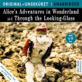 Alice's Adventurs in Wonderland und Through the Looking Glass