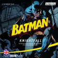 Batman. Knightfall