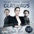 Glashaus (1. Staffel)