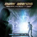 Mark Brandis - Raumkadett (2) - Verloren im All