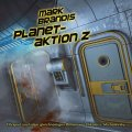 Mark Brandis (30) - Planetaktion Z