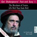 The Merchant of Venice/All's Well That Ends Well