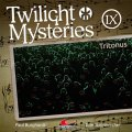 Twilight Mysteries 9 - Tritonus