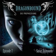 Dragonbound (7) - Saras Dämonen