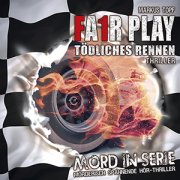 Mord in Serie 9 - FA1R PLAY